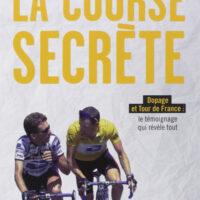 La course secrète
