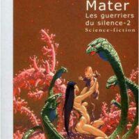 Terra Mater de Pierre Bordage